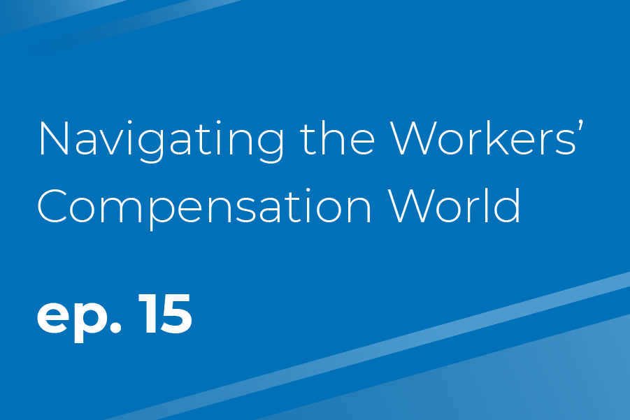 Navigating the Workers' Compensation World